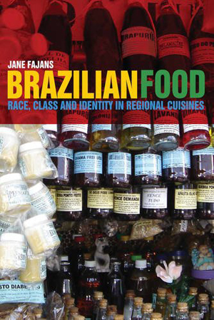 Fajans examines food comfort connection in brazil for Anthropology of food and cuisine cornell