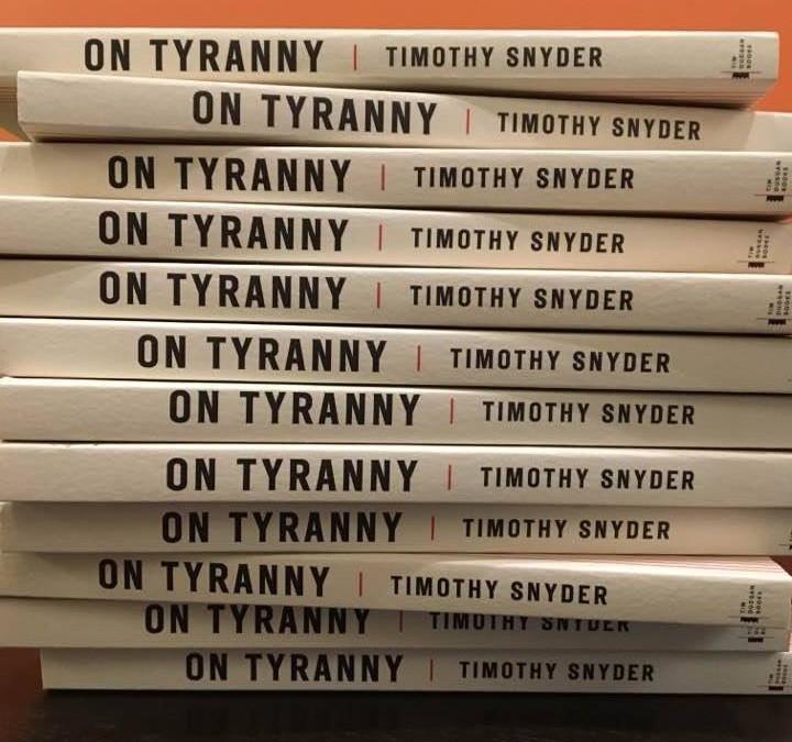 On Tyranny: Twenty Lessons From the Twentieth Century Summary & Study Guide