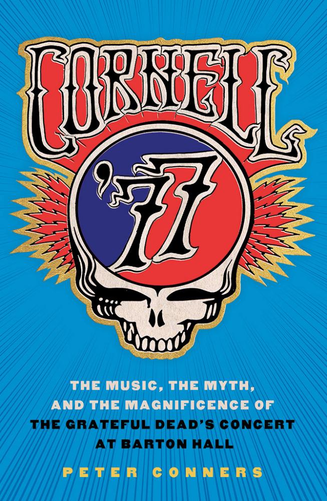 Campus Community Celebrate Cornell 77 Grateful Dead Concert
