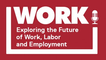 "Logo for the ILR School's podcast ""Work!"""